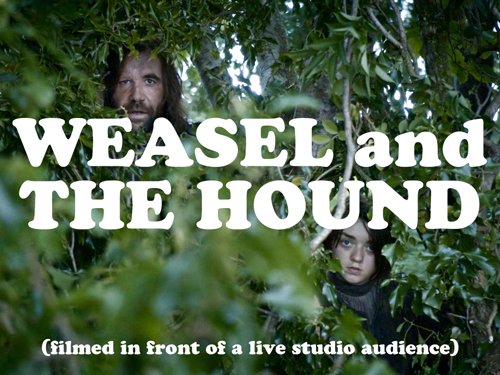 Weasel and The Hound