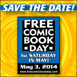 Free Comic Book Day, May 3, 2014